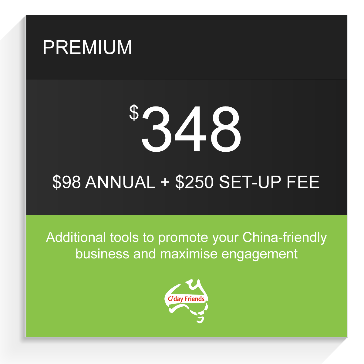 Premium G'day Friends package